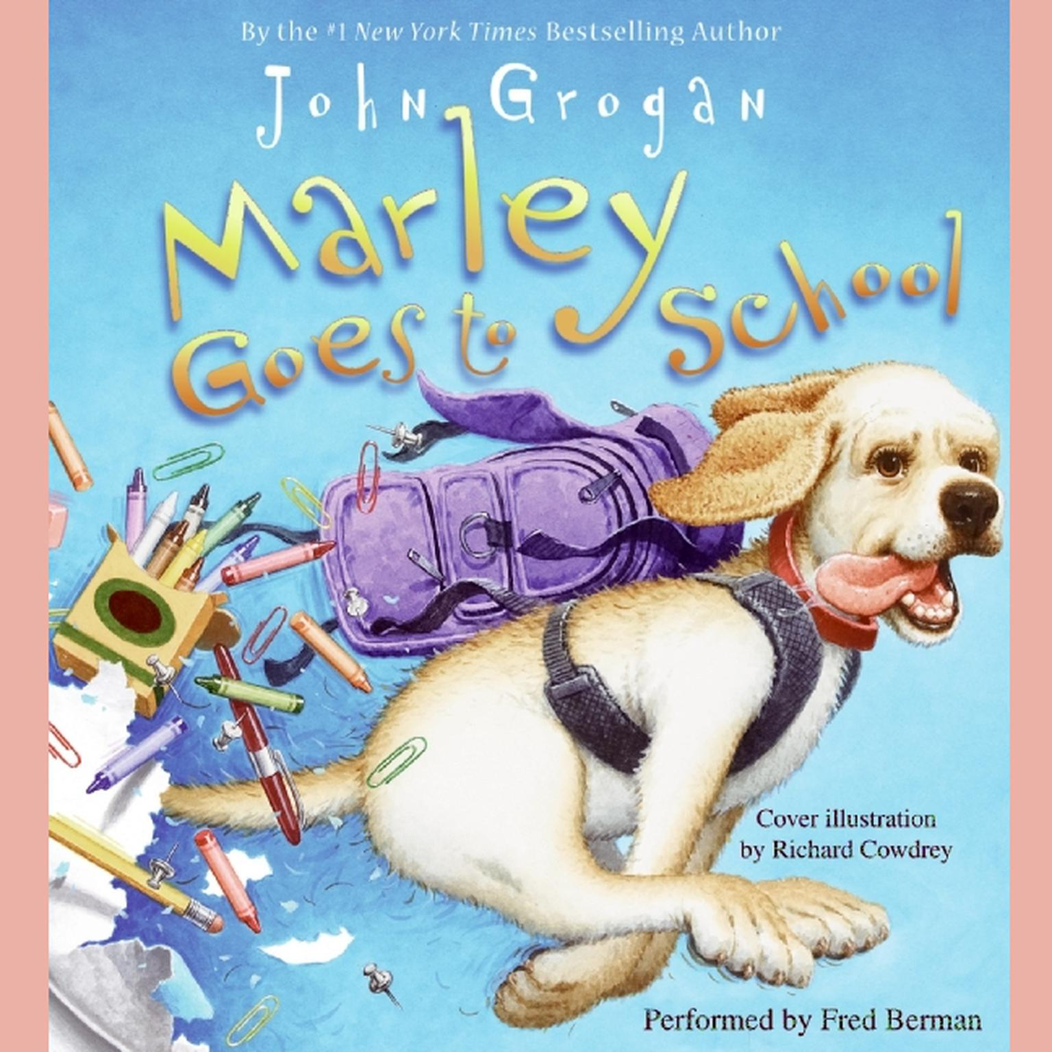 Printable Marley Goes to School Audiobook Cover Art
