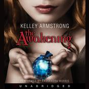 The Awakening, by Kelley Armstrong