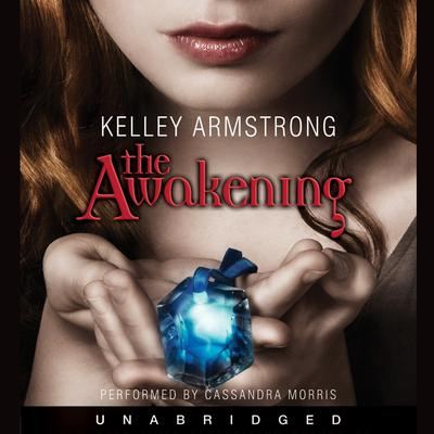 The Awakening Audiobook, by Kelley Armstrong