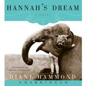 Hannahs Dream: A Novel Audiobook, by Diane Hammond