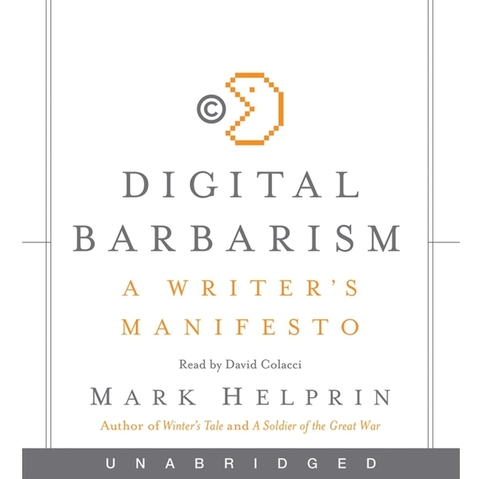 Printable Digital Barbarism: A Writer's Manifesto Audiobook Cover Art