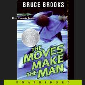 The Moves Make the Man, by Bruce Brooks