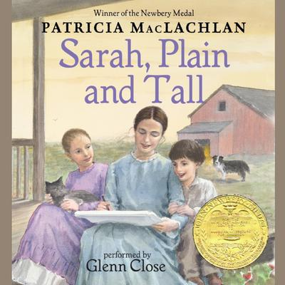 Sarah, Plain and Tall Audiobook, by Patricia MacLachlan