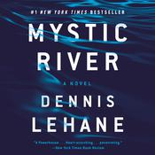 Mystic River Audiobook, by Dennis Lehane