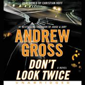 Dont Look Twice: A Novel Audiobook, by Andrew Gross