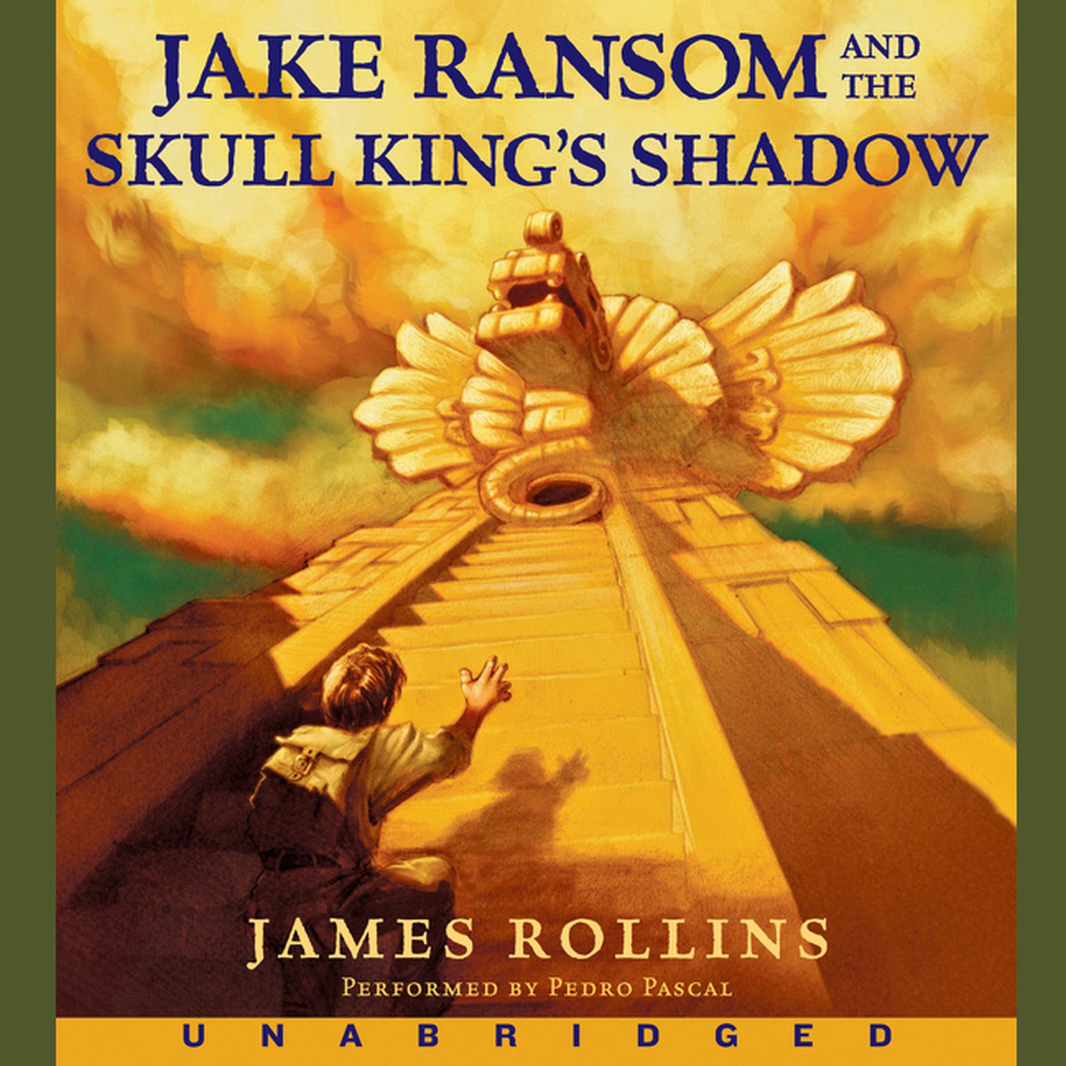 Printable Jake Ransom and the Skull King's Shadow Audiobook Cover Art