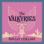 The Valkyries: An Encounter with Angels Audiobook, by Paulo Coelho