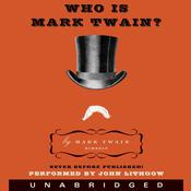 Who Is Mark Twain?, by Mark Twain