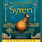 Septimus Heap, Book Five: Syren Audiobook, by Angie Sage