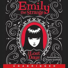 Emily the Strange: The Lost Days Audiobook, by Rob Reger