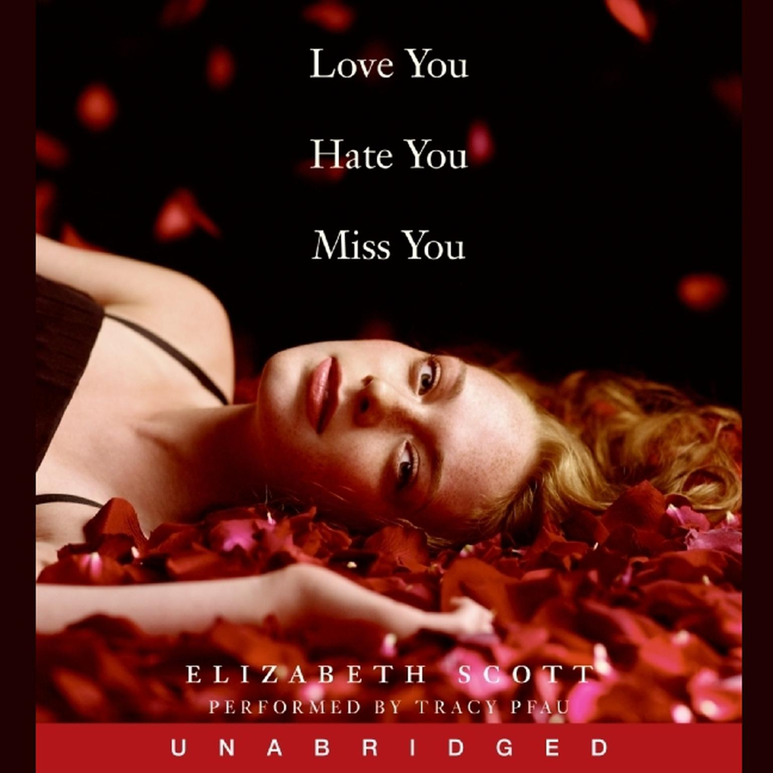 Printable Love You Hate You Miss You Audiobook Cover Art