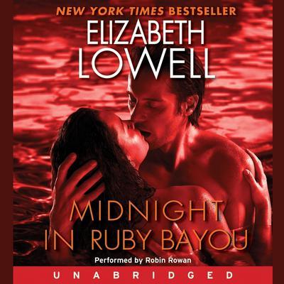 Midnight in Ruby Bayou Audiobook, by Elizabeth Lowell