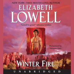Winter Fire Audiobook, by Elizabeth Lowell