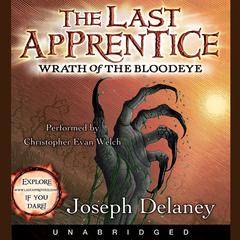 The Last Apprentice: Wrath of the Bloodeye (Book 5) Audiobook, by Joseph Delaney