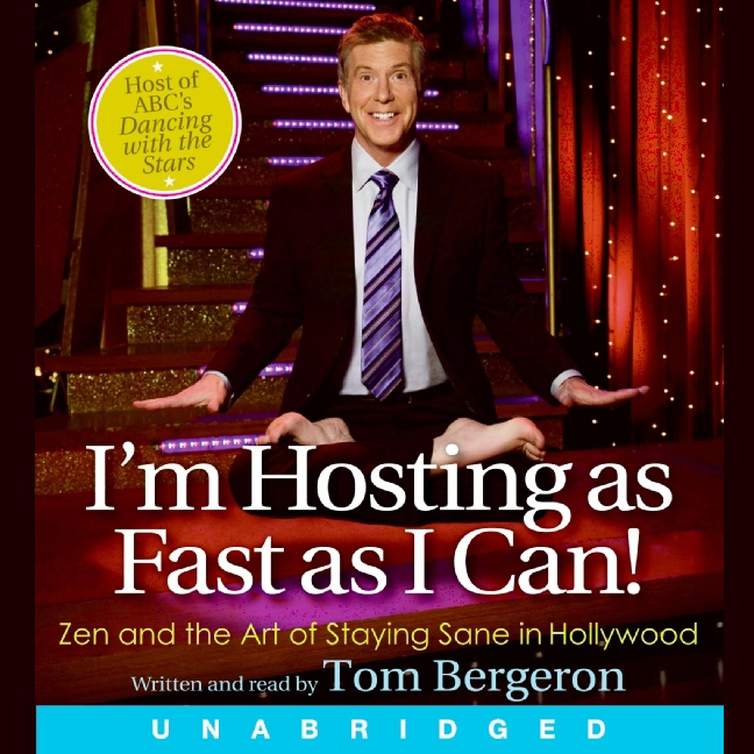 Printable I'm Hosting as Fast as I Can!: Zen and the Art of Staying Sane in Hollywood Audiobook Cover Art