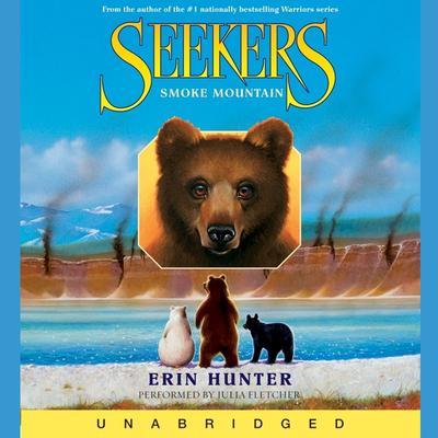 Seekers #3: Smoke Mountain Audiobook, by Erin Hunter