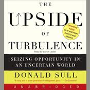 The Upside of Turbulence, by Donald Sull