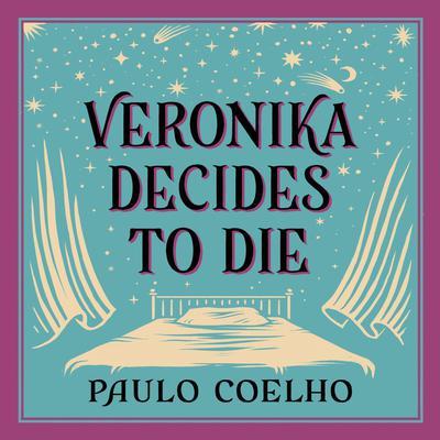 Veronika Decides to Die Audiobook, by Paulo Coelho