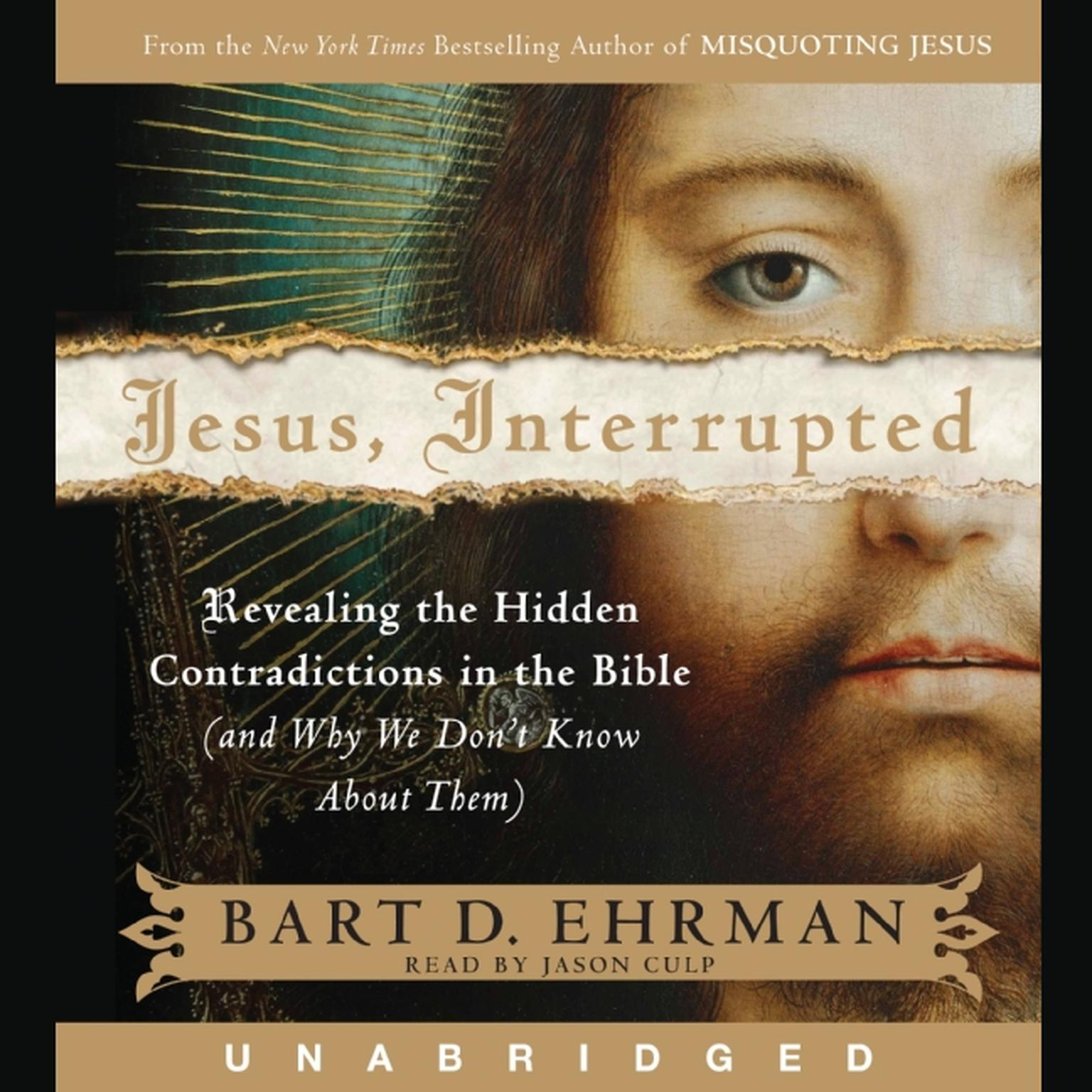 Printable Jesus, Interrupted: Revealing the Hidden Contradictions in the Bible (and Why We Don't Know about Them) Audiobook Cover Art