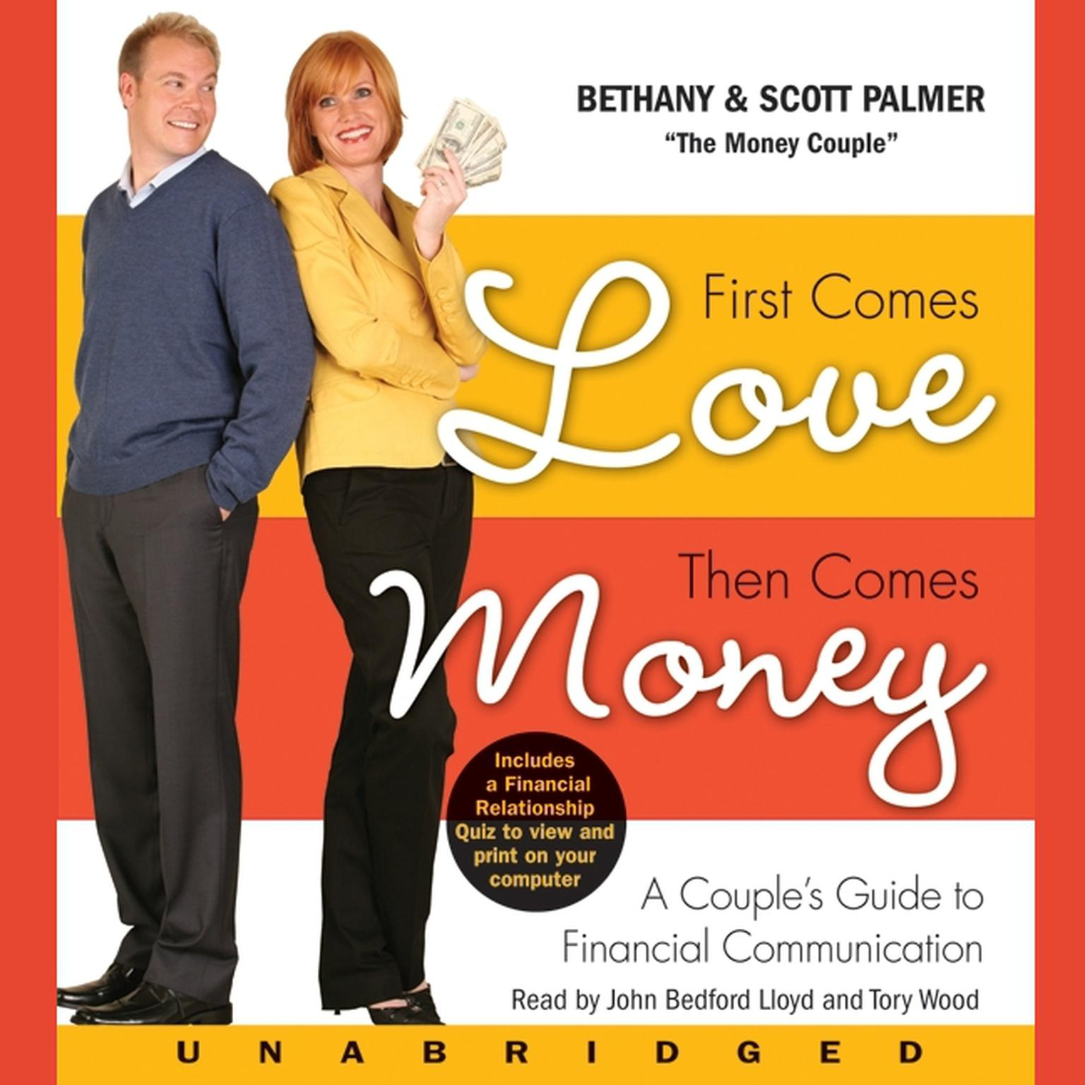 Printable First Comes Love, Then Comes Money: A Couple's Guide to Financial Communication Audiobook Cover Art