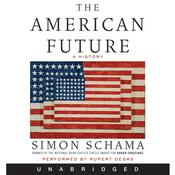 The American Future Audiobook, by Simon Schama