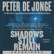 Shadows Still Remain: A Novel Audiobook, by Peter de Jonge