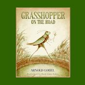 Grasshopper on the Road Audiobook, by Arnold Lobel