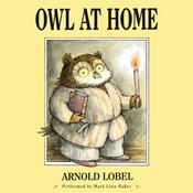 Owl at Home, by Arnold Lobel