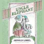 Uncle Elephant Audiobook, by Arnold Lobel