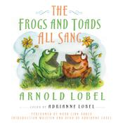 The Frogs and Toads All Sang, by Arnold Lobel