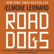 Road Dogs: A Novel, by Elmore Leonard