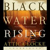 Black Water Rising Audiobook, by Attica Locke