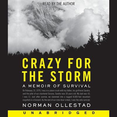 Crazy for the Storm Audiobook, by Norman Ollestad