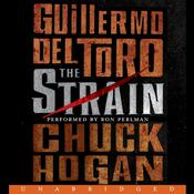 The Strain: Book One of The Strain Trilogy Audiobook, by Guillermo Del Toro