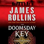 The Doomsday Key: A Sigma Force Novel, by James Rollins