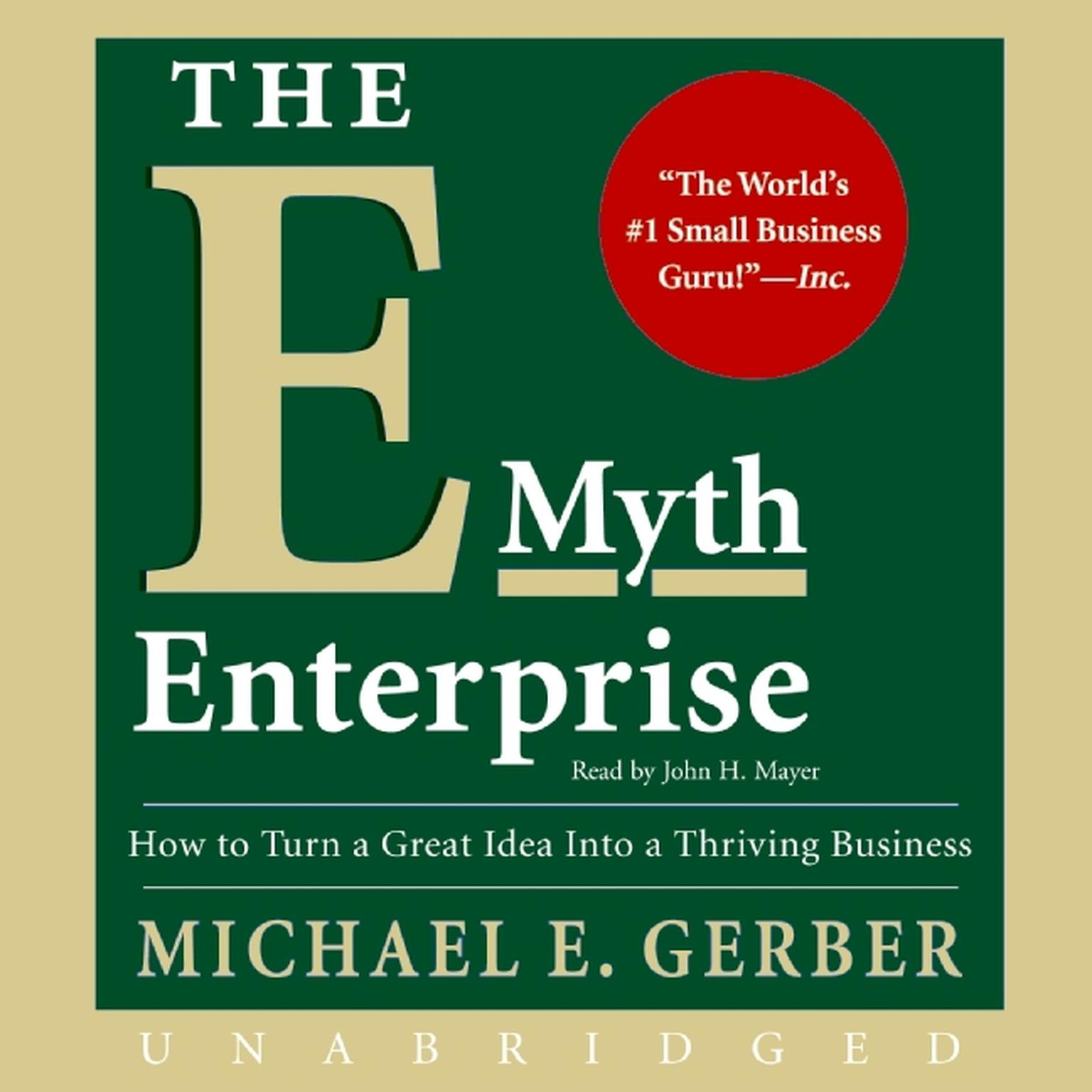 Printable The E-Myth Enterprise: How to Turn A Great Idea Into a Thriving Business Audiobook Cover Art