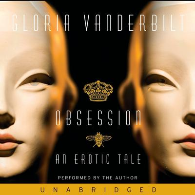 Obsession: An Erotic Tale Audiobook, by Gloria Vanderbilt