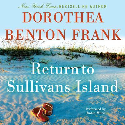 Return to Sullivans Island Audiobook, by Dorothea Benton Frank