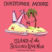 Island of the Sequined Love Nun Audiobook, by Christopher Moore