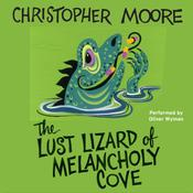 The Lust Lizard of Melancholy Cove, by Christopher Moore