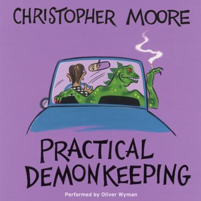 Practical Demonkeeping Audiobook, by Christopher Moore