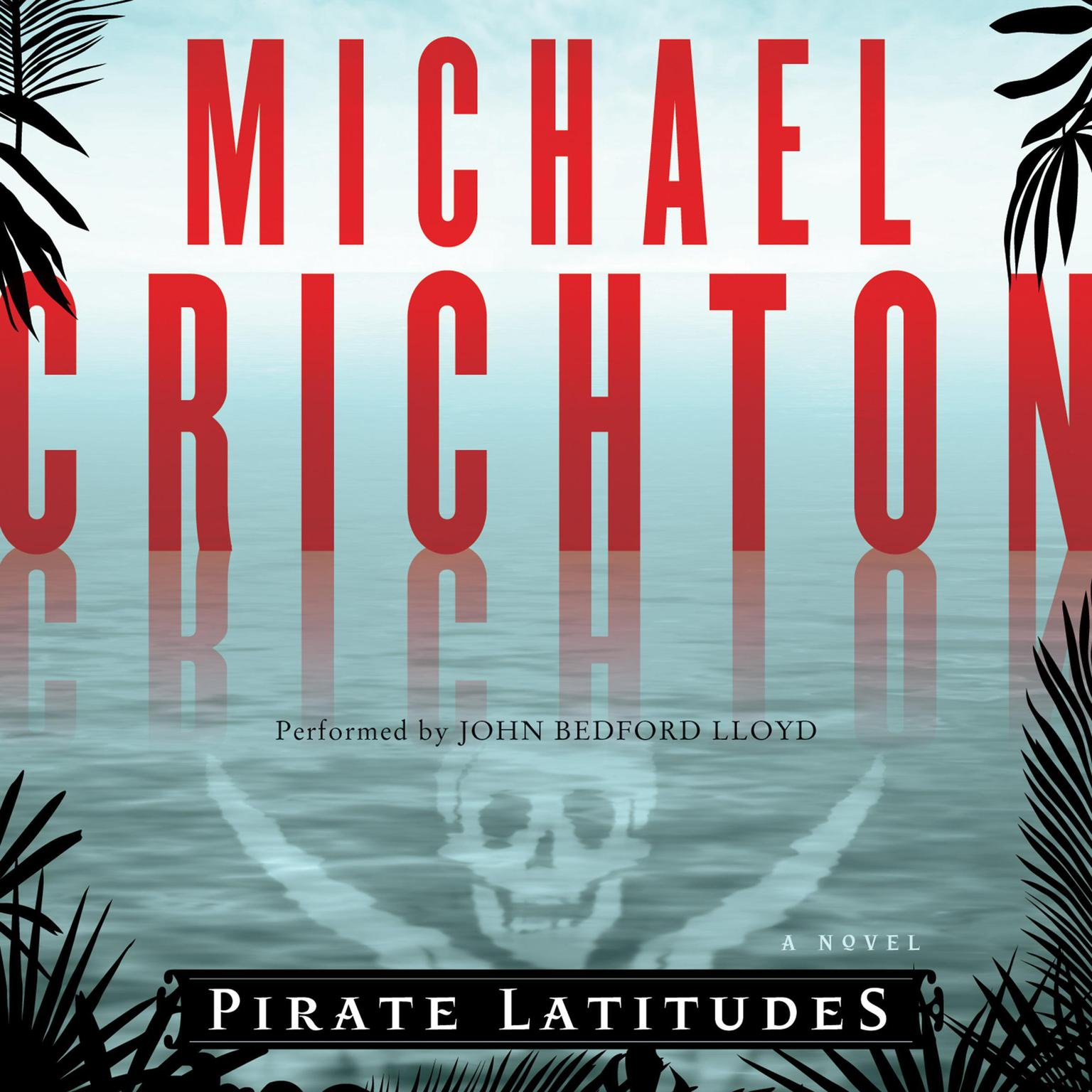 Printable Pirate Latitudes: A Novel Audiobook Cover Art