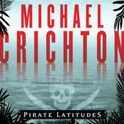 Pirate Latitudes: A Novel Audiobook, by Michael Crichton