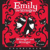 Emily the Strange: Stranger and Stranger, by Rob Reger, Jessica Gruner