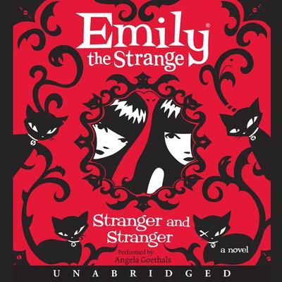 Emily the Strange: Stranger and Stranger Audiobook, by Rob Reger
