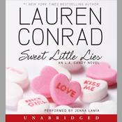 Sweet Little Lies: An L.A. Candy Novel Audiobook, by Lauren Conrad