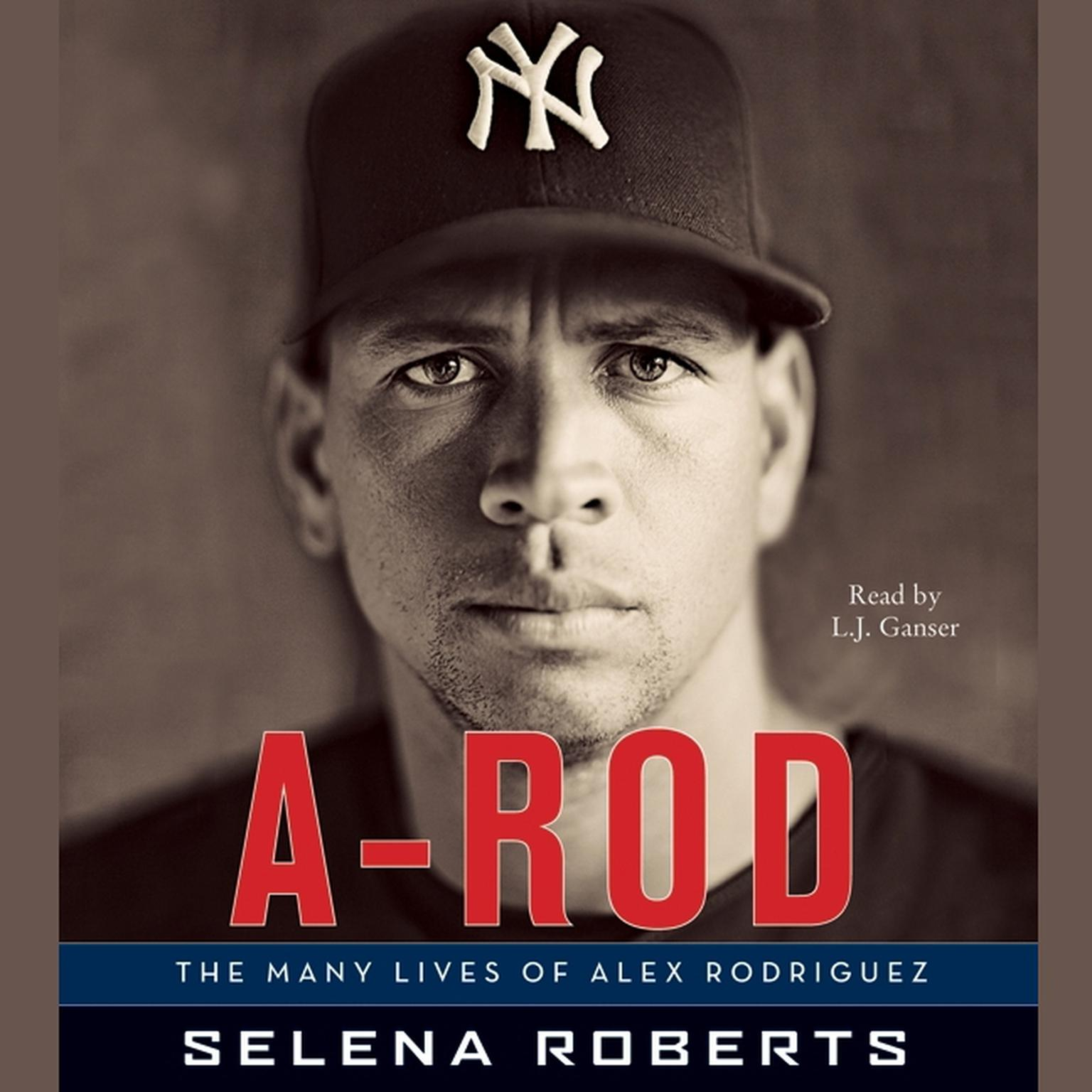 Printable A-Rod: The Many Lives of Alex Rodriguez Audiobook Cover Art