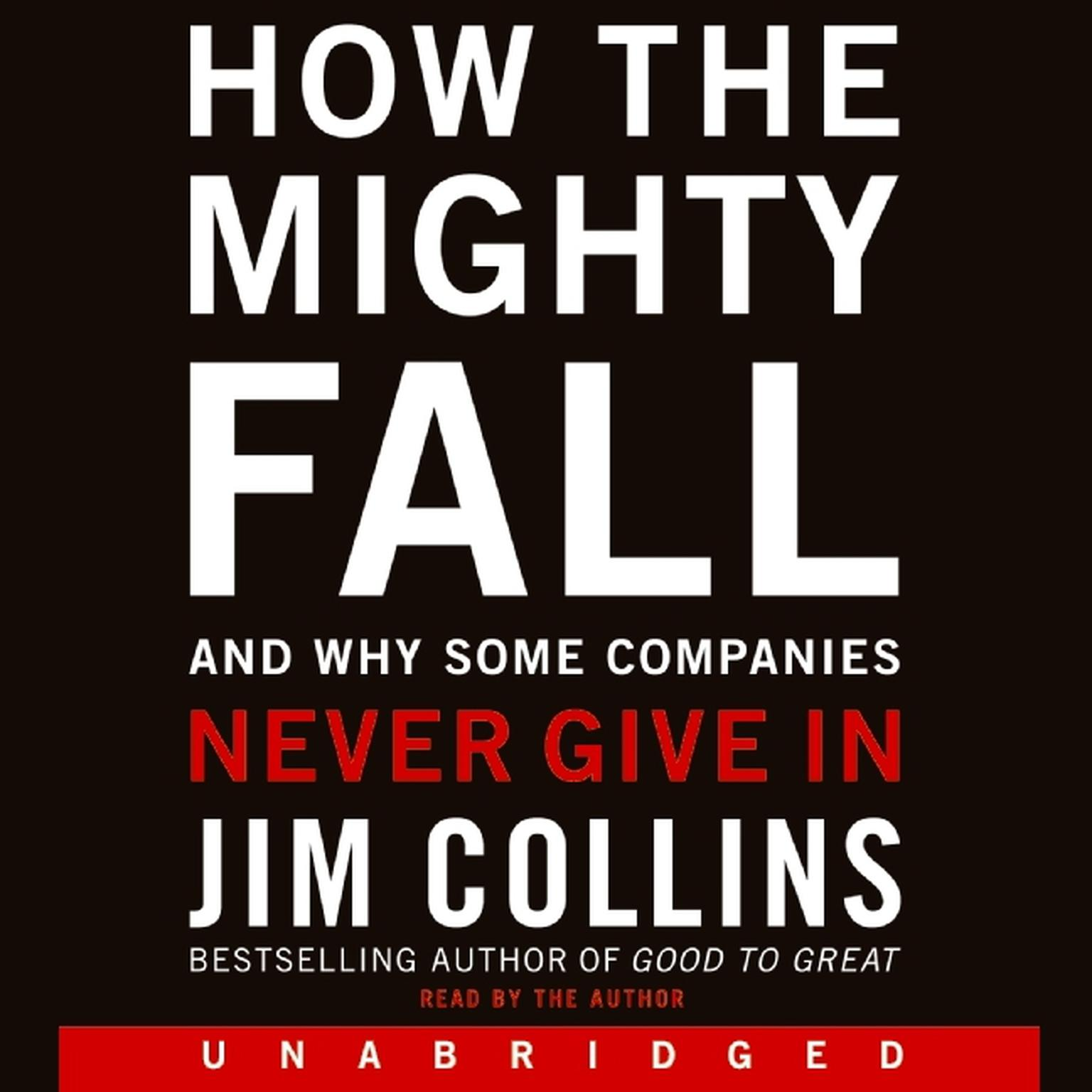 Printable How the Mighty Fall: And Why Some Companies Never Give In Audiobook Cover Art