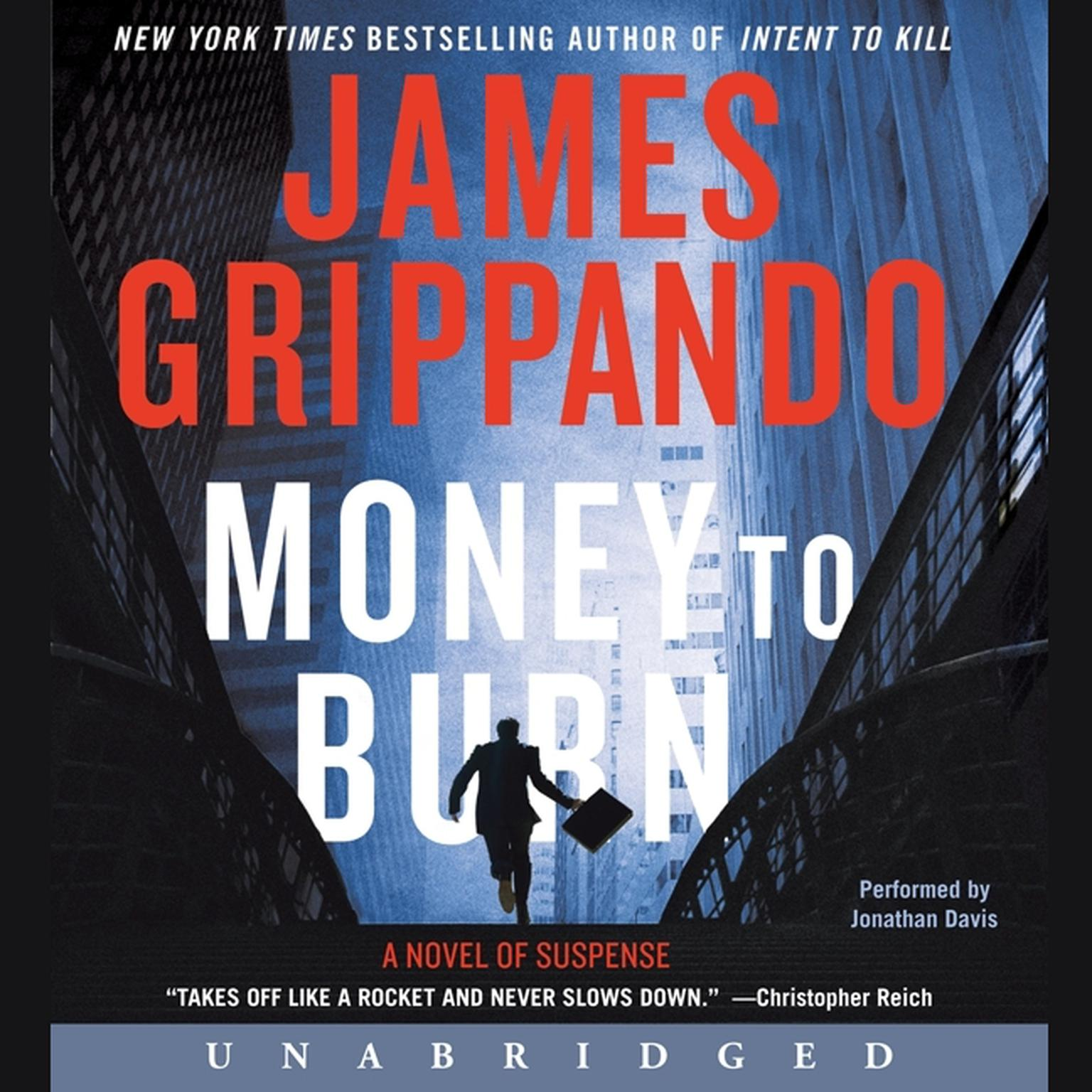 Printable Money to Burn: A Novel of Suspense Audiobook Cover Art