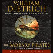 The Barbary Pirates: An Ethan Gage Adventure Audiobook, by William Dietrich